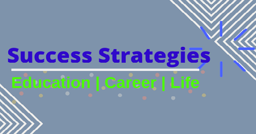 Success strategy banner for education, career and life.
